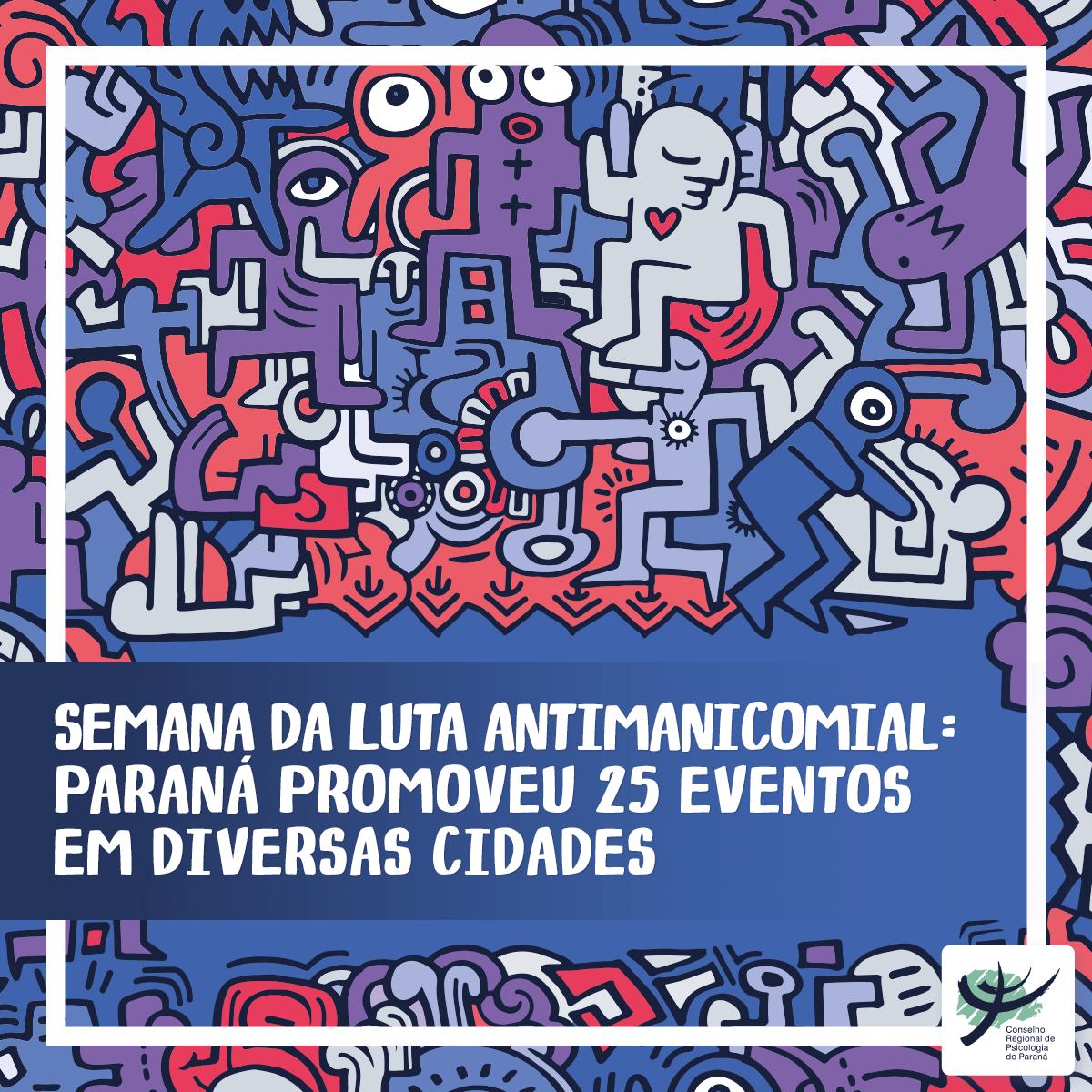 Semana da Luta Antimanicomial realizou atividades em diversas cidades