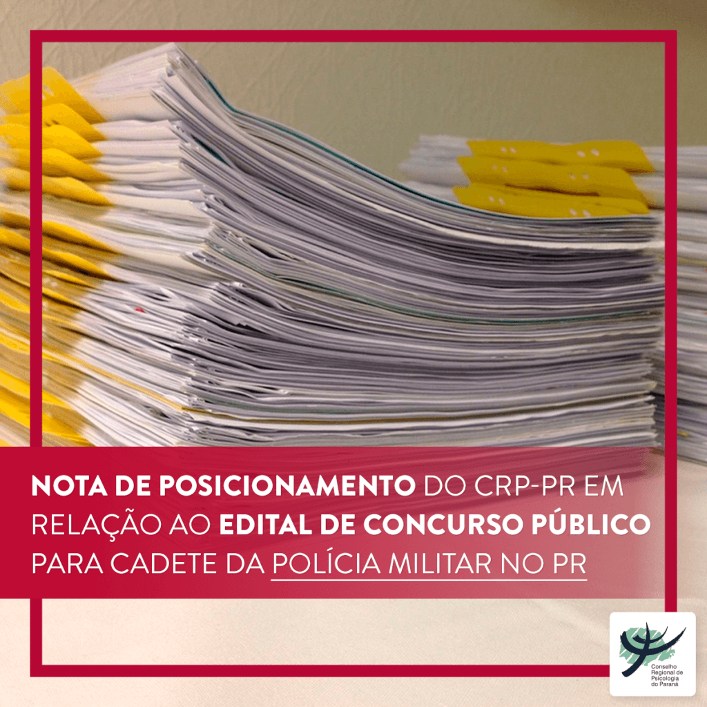 Nota de posicionamento do CRP-PR em relação ao Edital de Concurso Público para Cadete da Polícia Militar do Paraná
