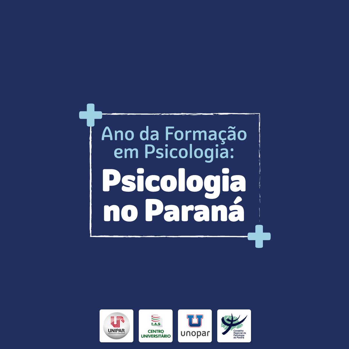 O Ano da Formação em Psicologia: a Psicologia no Paraná