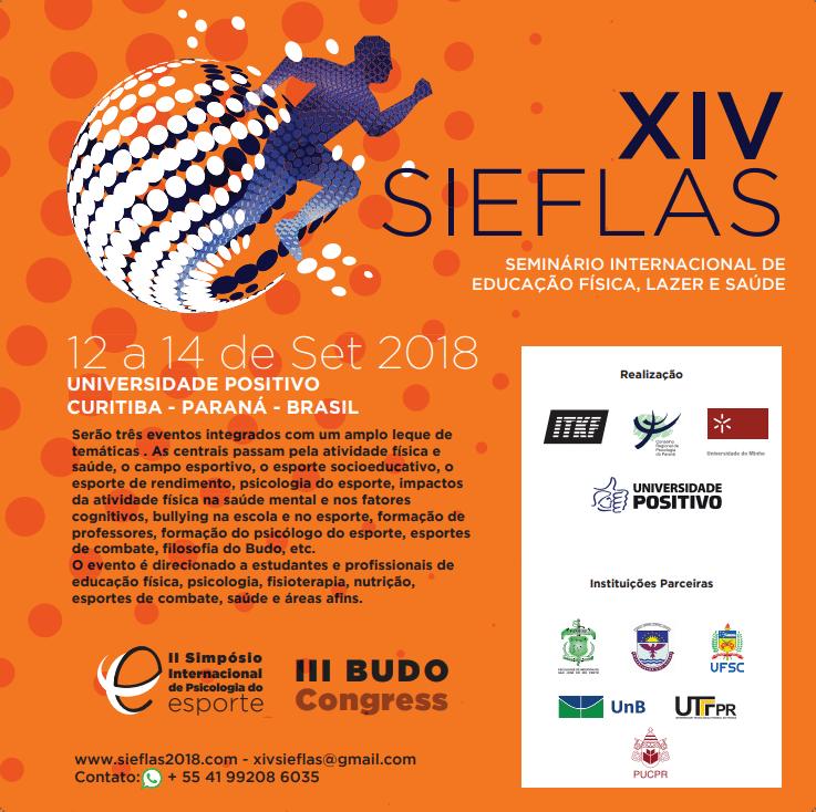 III Congresso Internacional de Budô | XIV Seminário Internacional de Educação Física, Lazer e Saúde | II Simpósio Internacional de Psicologia do Esporte