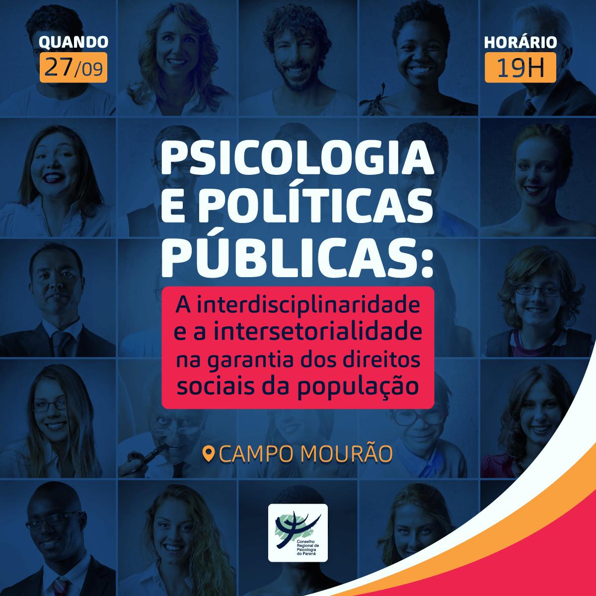 Psicologia e Políticas Públicas: a interdisciplinaridade e a intersetorialidade na garantia dos direitos sociais da população
