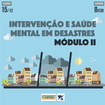 Intervenção e saúde mental em desastres - módulo II