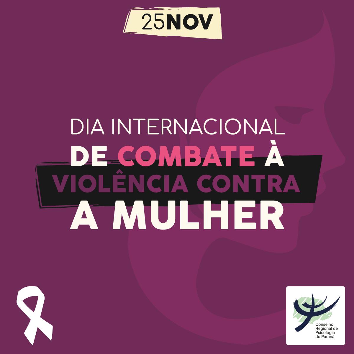 Começam neste domingo (25) os 16 dias de ativismo pelo fim da violência contra as mulheres