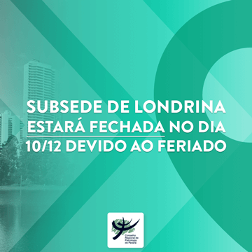 Subsede Londrina estará fechada na segunda-feira (10)
