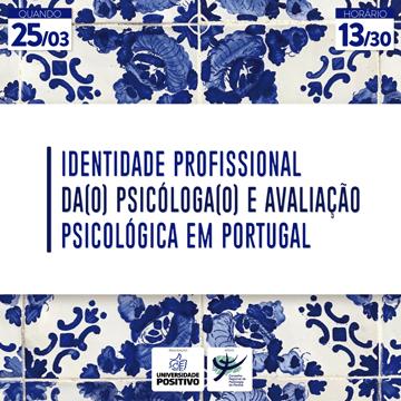 Identidade profissional da(o) Psicóloga(o) e avaliação psicológica em Portugal