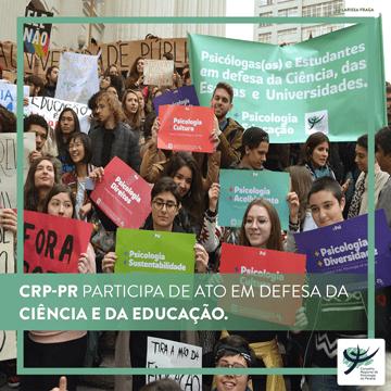 CRP-PR participa de ato em defesa da ciência e da educação