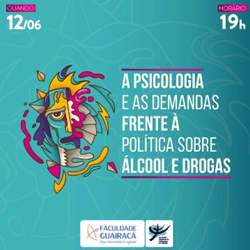 A Psicologia e as demandas frente à política sobre álcool e drogas