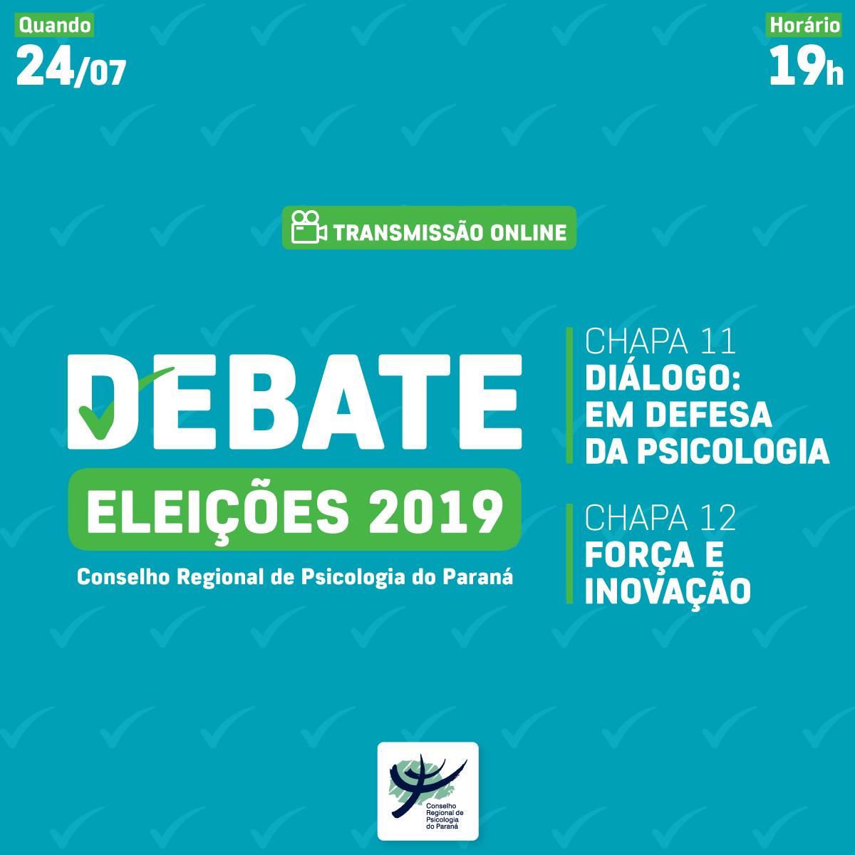 Debate entre chapas | Eleições CRP-PR 2019
