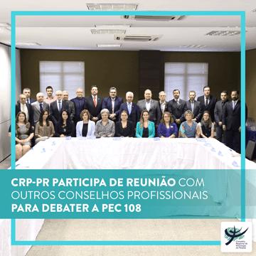 CRP-PR participa de reunião para debater a PEC 108