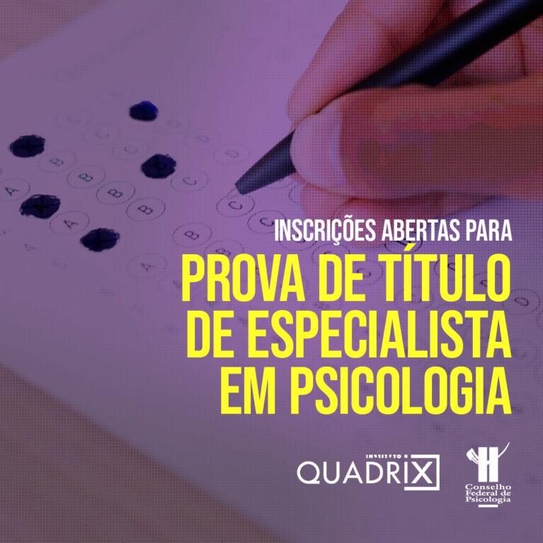 Inscrições abertas para prova de título de especialista em Psicologia