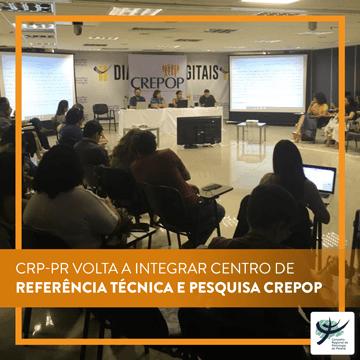 CRP-PR volta a integrar Centro de Referência Técnica e Pesquisa CREPOP