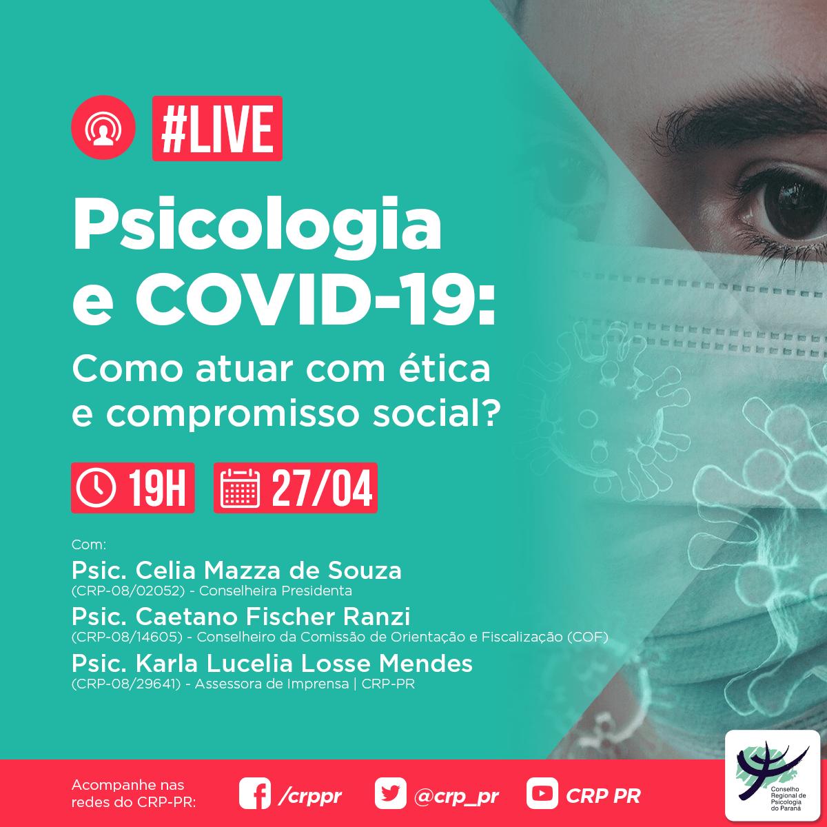 """Live """"Psicologia e Covid-19: como atuar com ética e compromisso social?"""""""