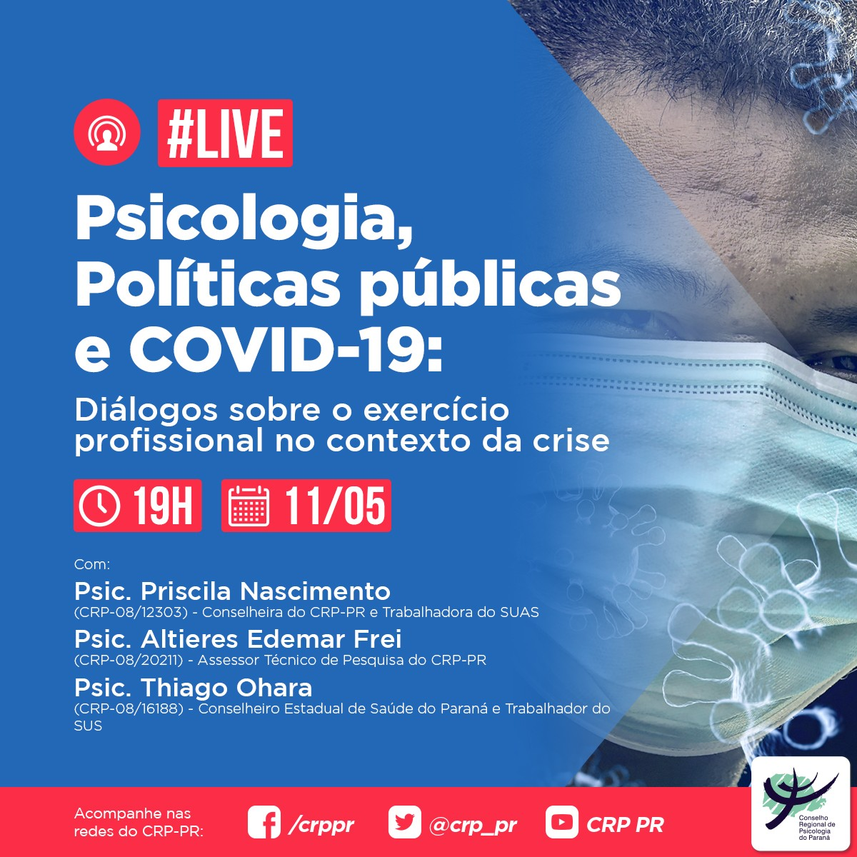 """Live """"Psicologia, Políticas Públicas e Covid-19: Diálogos sobre o exercício profissional no contexto da crise"""""""