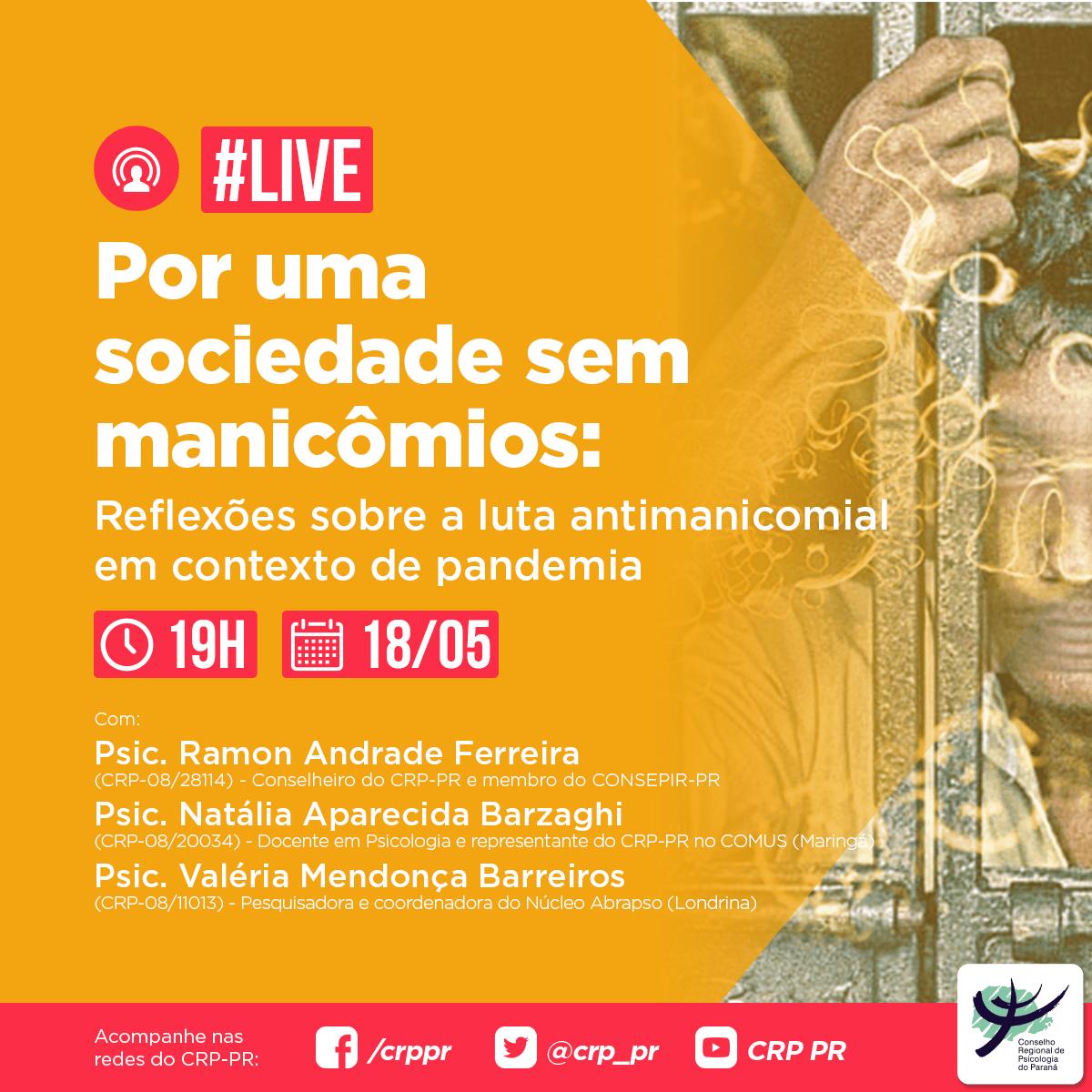 """Live """"Por uma sociedade sem manicômios: reflexões sobre a luta antimanicomial em contexto de pandemia"""""""