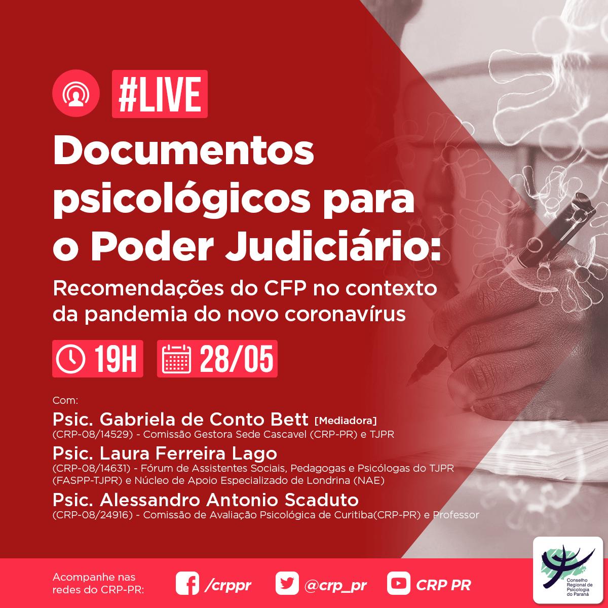 Live – Elaboração de documentos psicológicos para o Poder Judiciário, com base nas Recomendações do CFP para o contexto da pandemia do novo coronavírus
