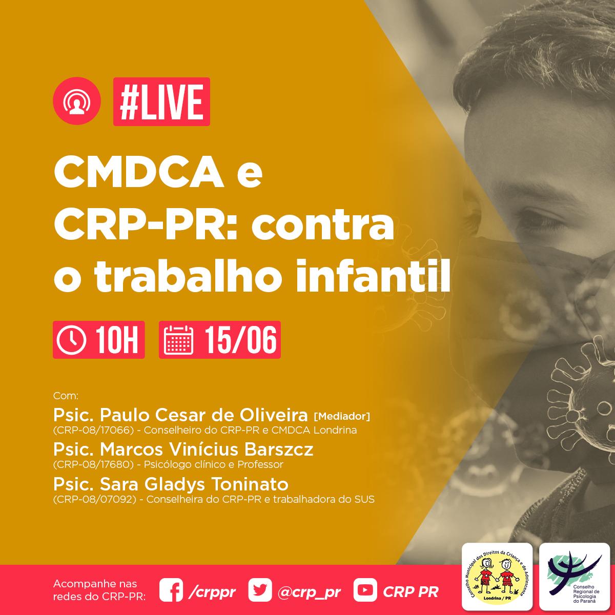 Live | CMDCA e CRP contra o trabalho infantil