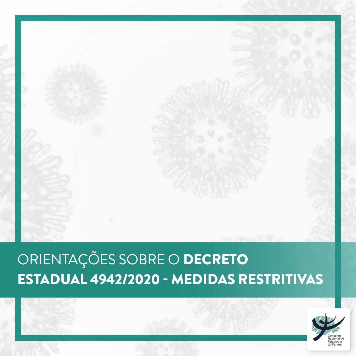Orientações sobre o Decreto Estadual nº 4942/2020 - Medidas Restritivas