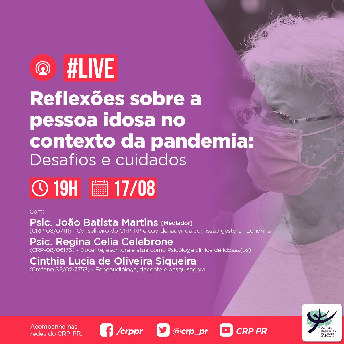 Live | Reflexões sobre a pessoa idosa no contexto da pandemia: desafios e cuidados