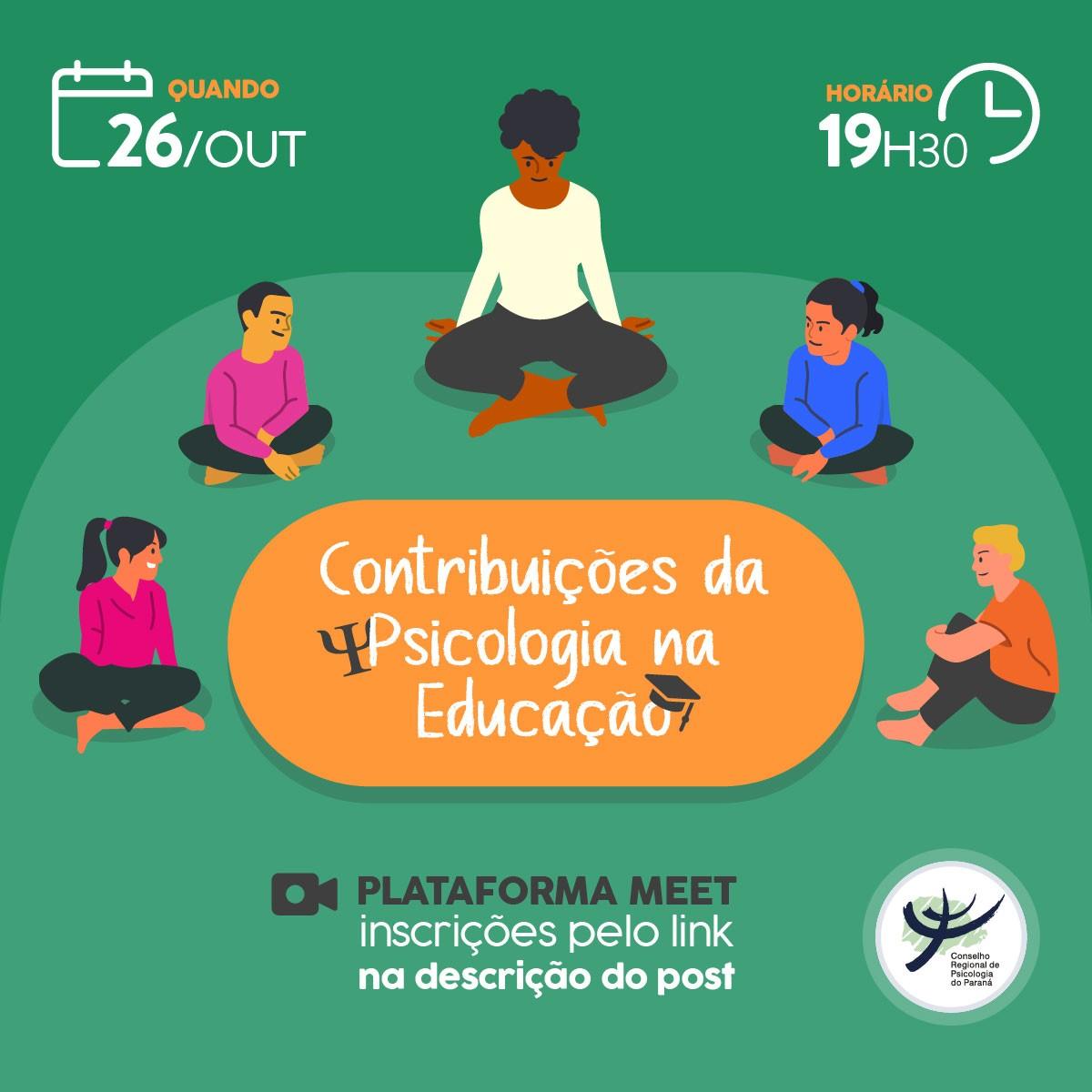 Roda de conversa - Contribuições da Psicologia na Educação