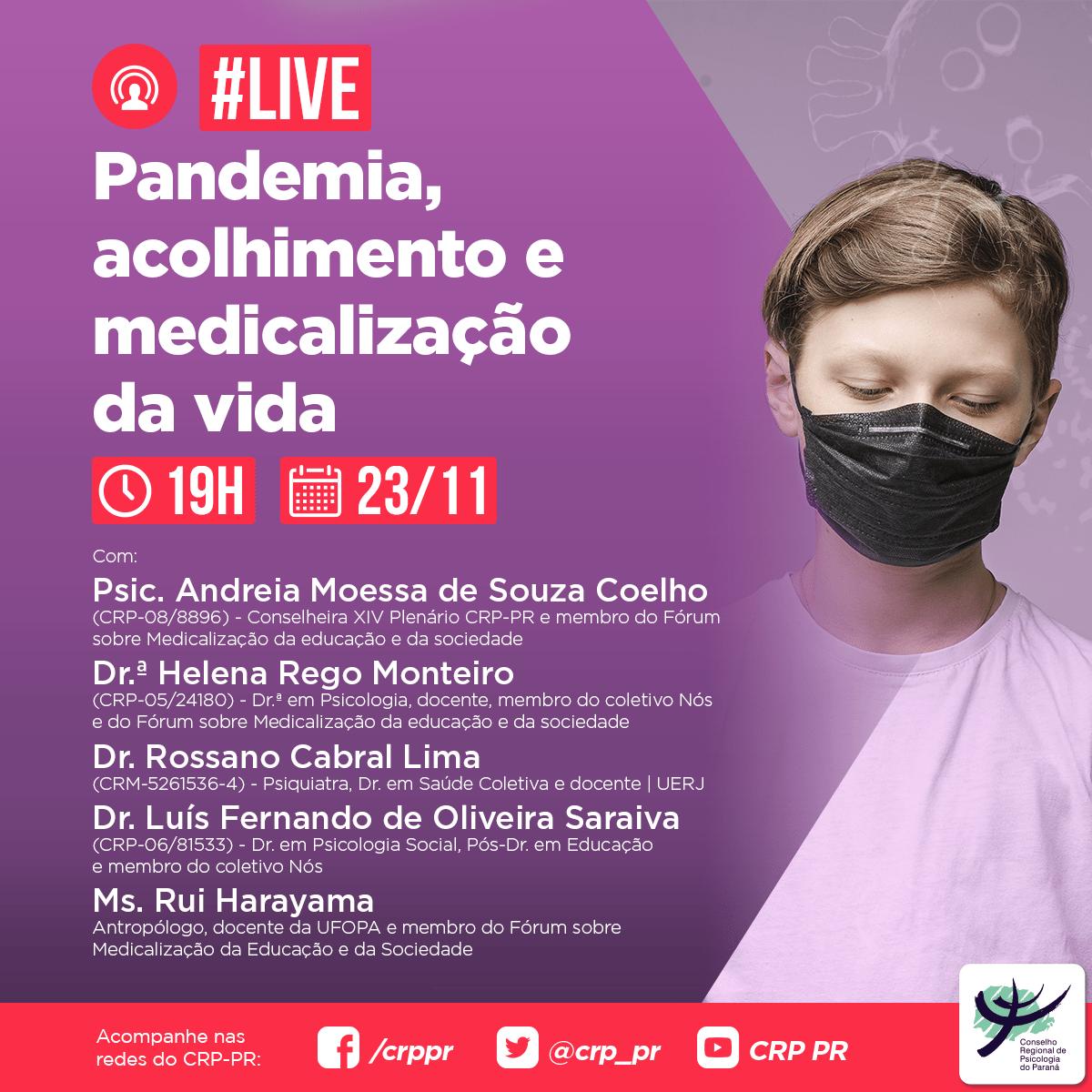 Live | Pandemia, acolhimento e medicalização da vida