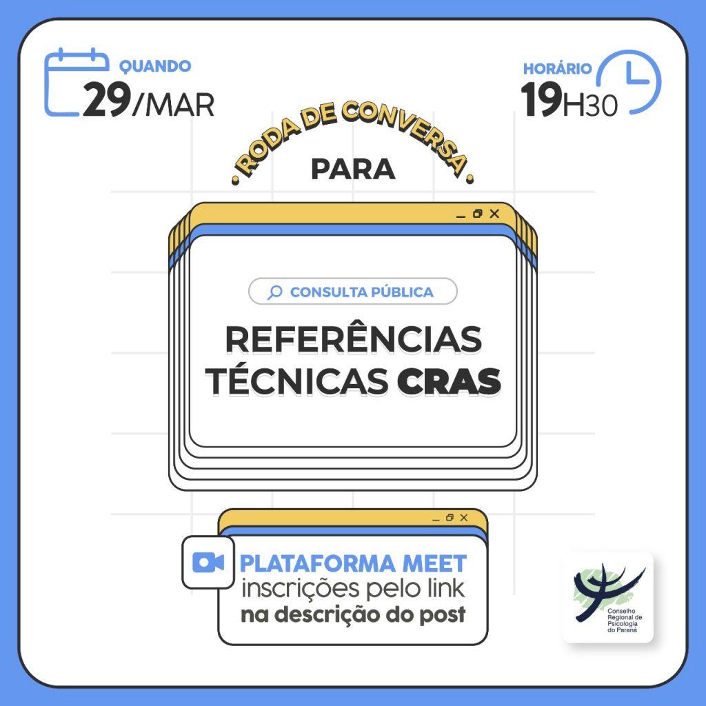 Roda de Conversa para Consulta Pública Referências Técnicas CRAS